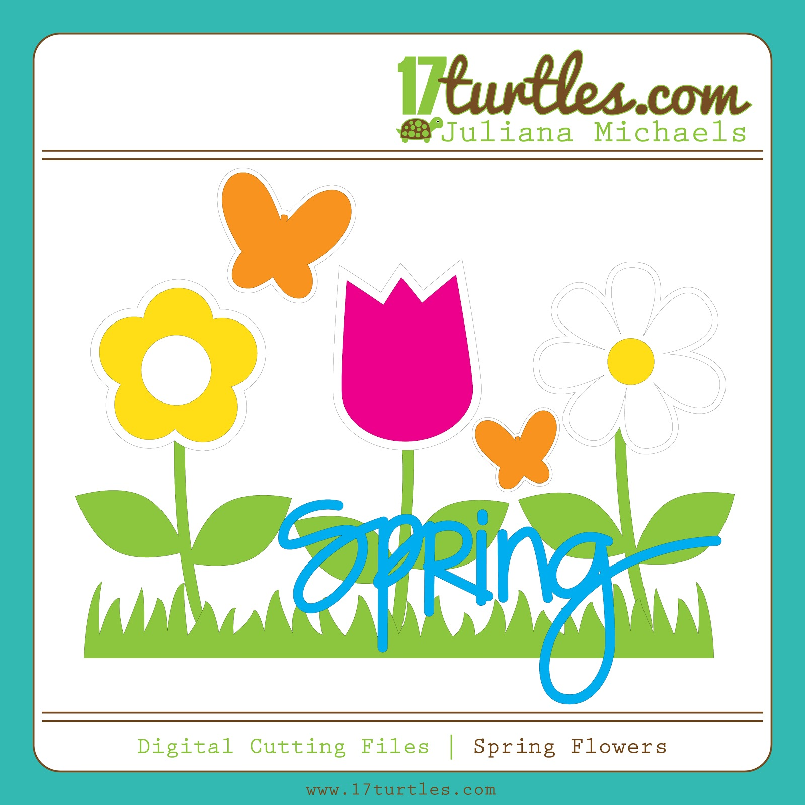 Spring Flowers Free Digital Cutting File by Juliana Michaels 17turtles.com