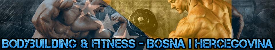 Bodybuilding & Fitness - Bosna i Hercegovina