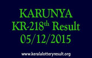 KARUNYA KR 218 Lottery Result 05-12-2015