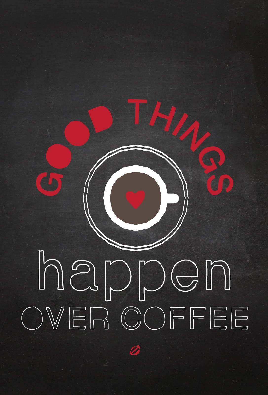 LostBumblebee ©2014 Good Things Happen Over Coffee- Free Printable- Personal Use Only!