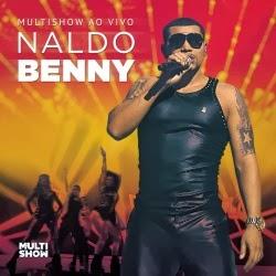 Assistir Naldo Benny – Multishow ao Vivo Online