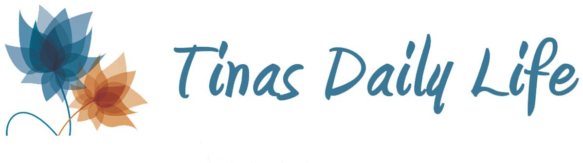 Tinas Daily Life