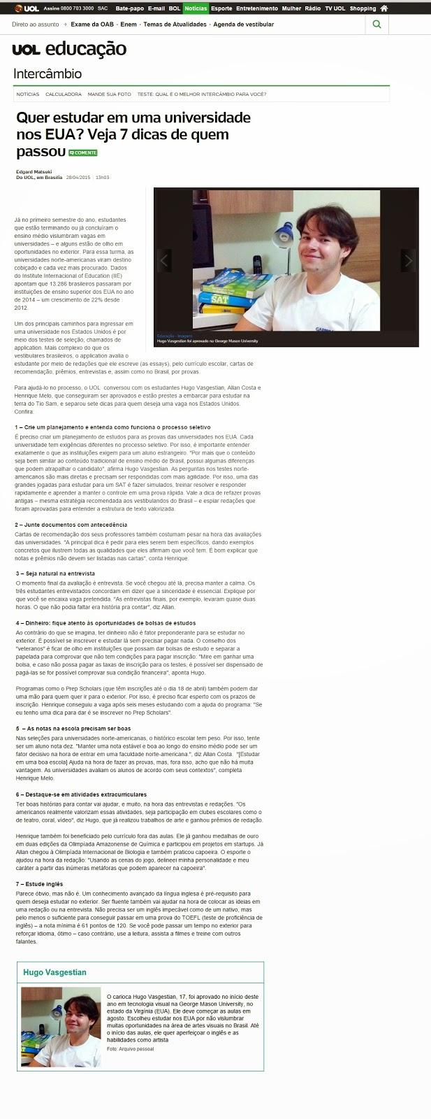 http://educacao.uol.com.br/noticias/2015/04/28/quer-estudar-em-uma-universidade-nos-eua-veja-7-dicas-de-quem-passou.htm