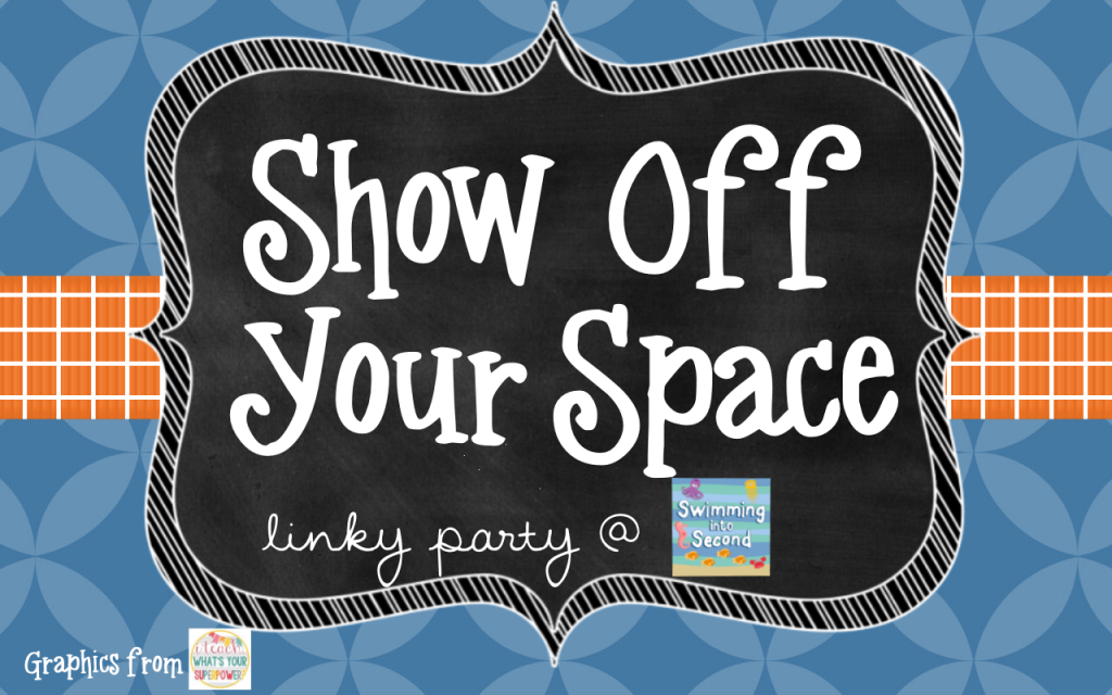 http://www.swimmingintosecond.com/2014/08/show-off-your-space-linky-party.html