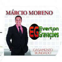 CD Marcio Moreno Casamento Blindado 2015