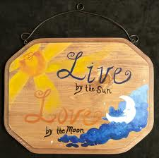 Live by the Sun - Love by the Moon