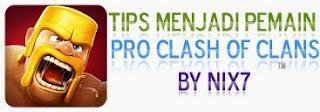 Tips Menjadi Pemain Pro Clash of Clans