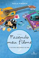 http://conjuntodaobra.blogspot.com.br/2013/12/fazendo-meu-filme-3-paula-pimenta.html