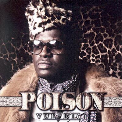 Poison - Vue D'ici (2009)