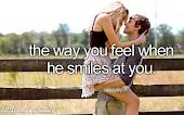 La manera de la que te sientes cuando él te sonríe.~