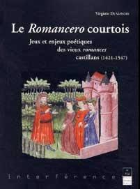 Virginie Dumanoir, Le romancero courtois, Máster en literaturas Hispánicas