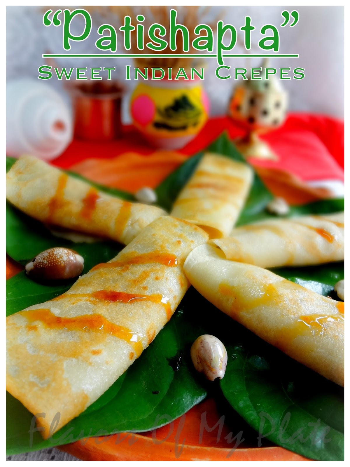Flavors Of My Plate: Patishapta.....Crepes with Coconut Filling