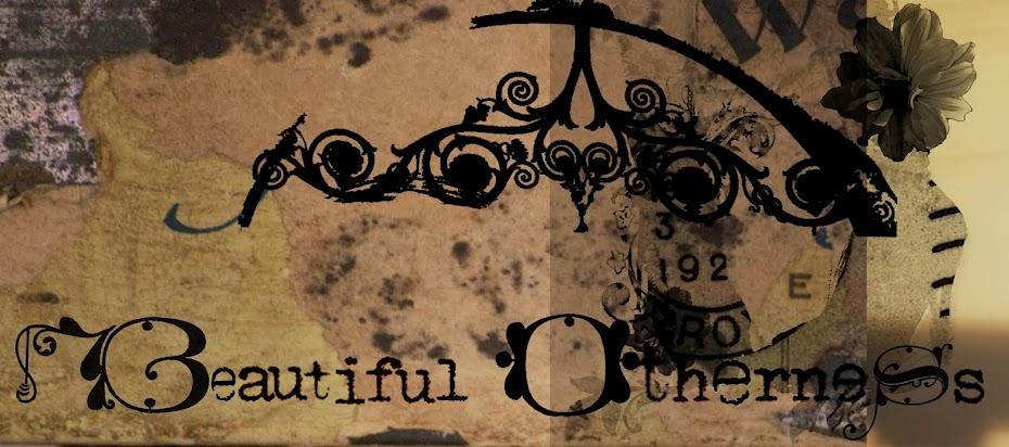 Beautiful Otherness