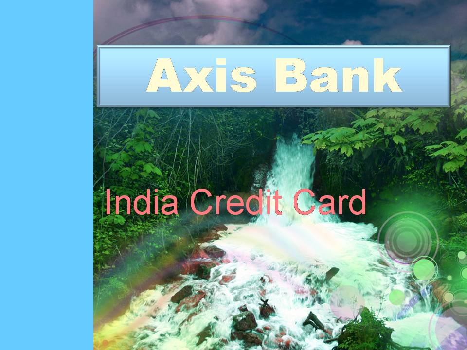 Forex travel card axis bank