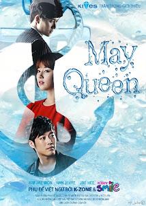 Nữ Hoàng Tháng 5 - May Queen poster
