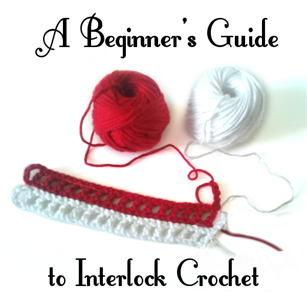 Niccupp Crochet: A Beginner\'s Guide to Interlock Crochet