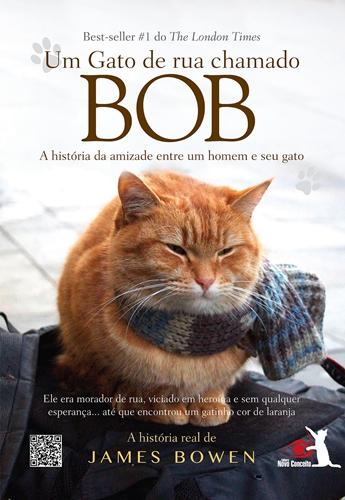 Um Gato de rua chamado Bob - James Bowen