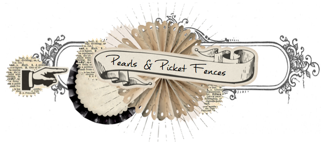 Pearls and Picket Fences