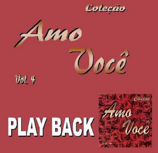 Amo Voc� - Cole��o Amo Voc� Vol. 04 (playback) 1998