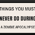Things You Must Never Do During a Zombie Apocalypse If You're a College Student