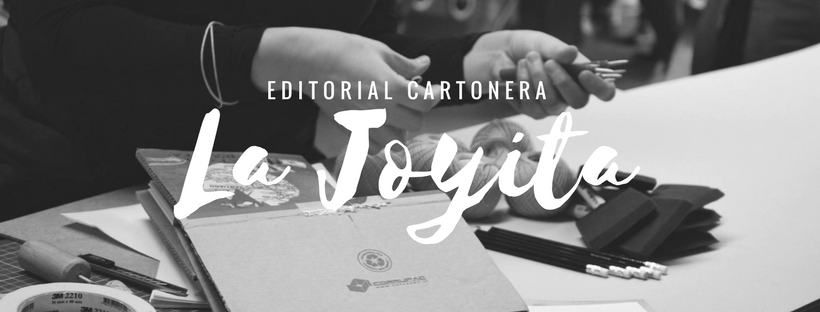 La Joyita Editorial Cartonera