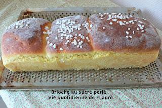 Vie quotidienne de FLaure: Brioche au sucre perlé