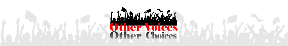 Other Voices, Other Choices