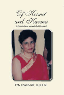 http://www.amazon.com/Of-Kismet-Karma-Cross-Cultural-Self-Discovery/dp/1466967951/ref=sr_1_1?ie=UTF8&qid=1373653884&sr=8-1&keywords=Pam+Handa