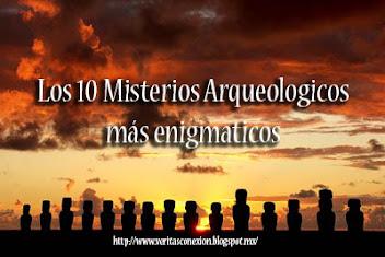 Los 10 Misterios Arqueologicos más enigmáticos