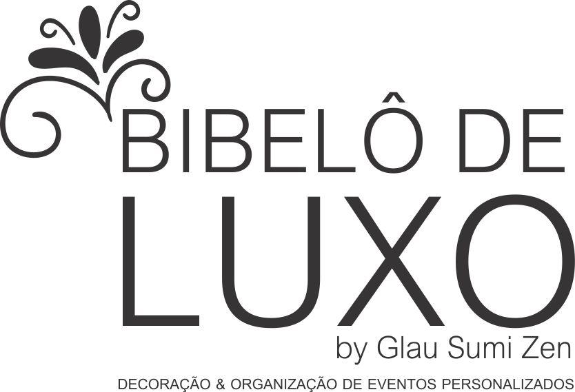 Bibelô de Luxo - by Glau Sumi Zen | FESTAS PERSONALIZADAS