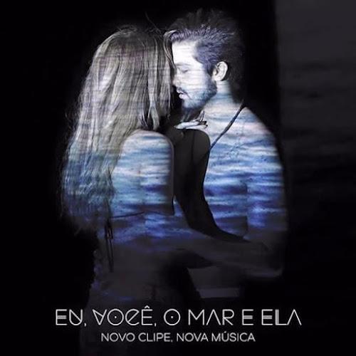 Luan Santana - Eu, Você, O Mar E Ela (2016)