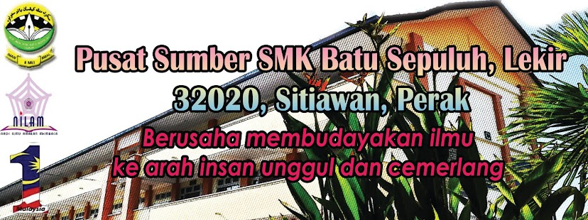 Laman Utama Blog Pusat Sumber SMK Batu 10
