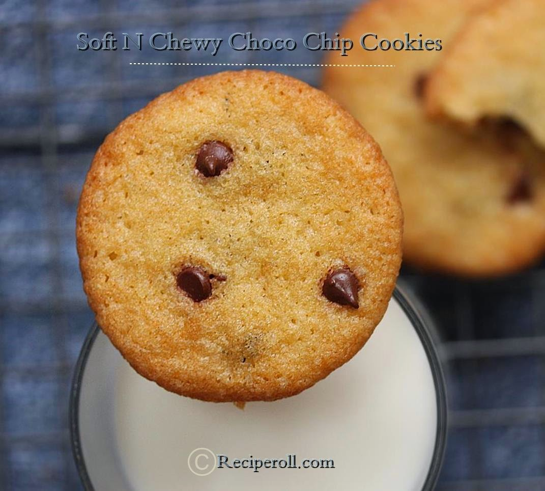 Soft And Chewy Chocolate chip cookies ~ Sankeerthanam (Reciperoll.com ...
