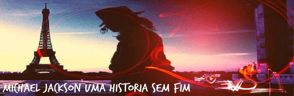 MICHAEL JACKSON UMA HISTORIA SEM FIM