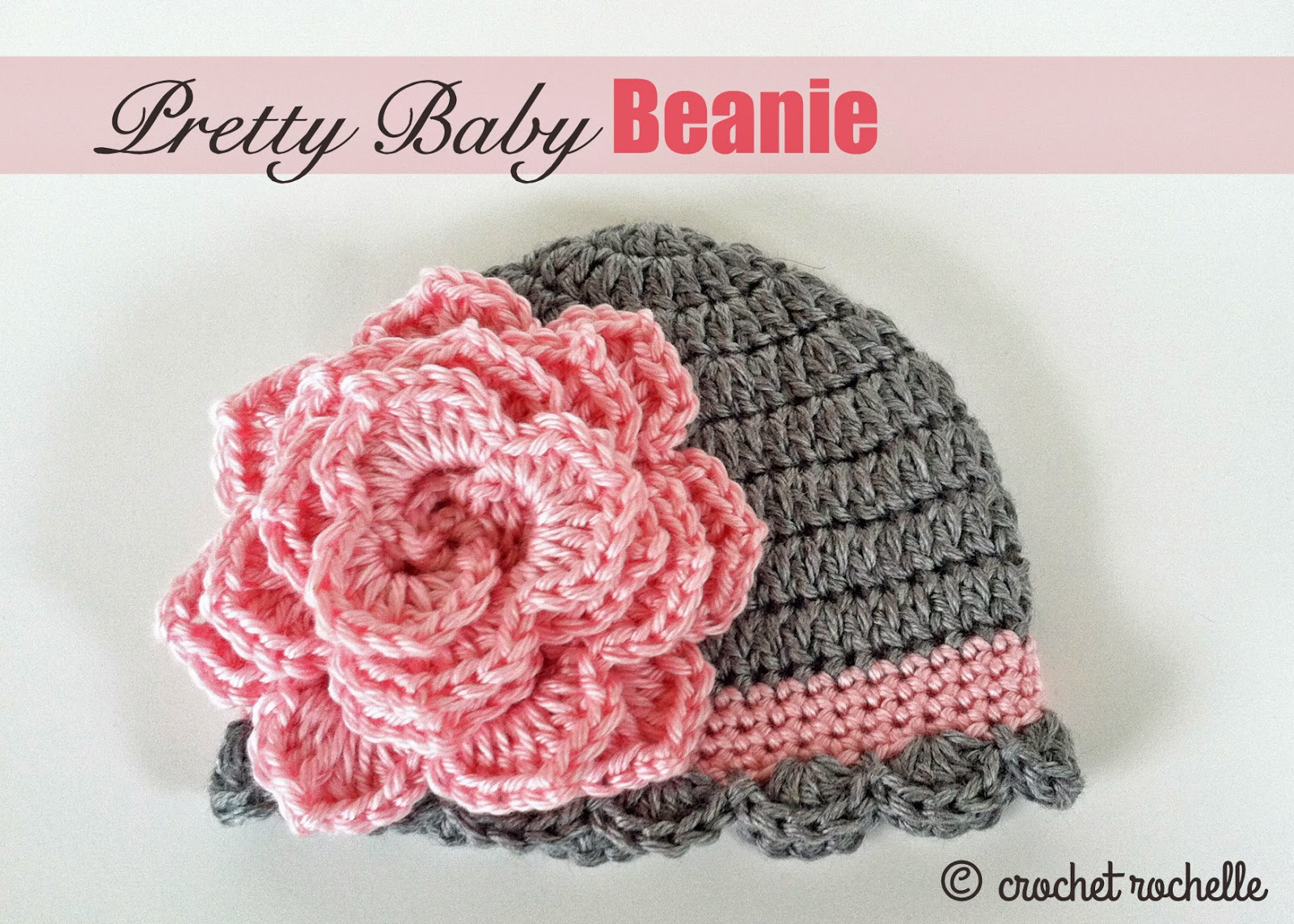 Crochet Hat Pattern For 8 Month Old : Crochet Rochelle: Pretty Baby Beanie