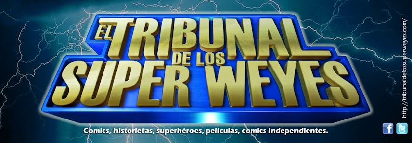 EL TRIBUNAL DE LOS SUPERWEYES