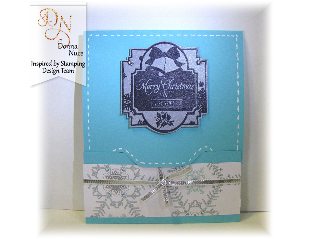 Inspired by Stamping, Crafty Colonel, December 25th Labels, Gift Card Holder, Christmas