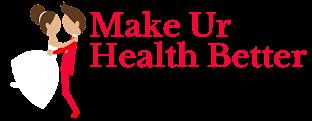 Make ur health better