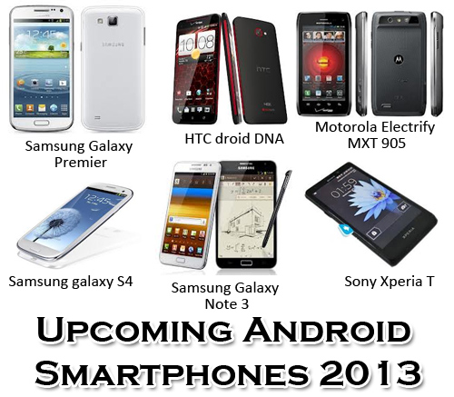 have top 10 best android smartphones 2013 I'm
