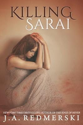 Blog Tour: Excerpt/Promo + Giveaway – Killing Sarai by  J.A. Redmerski
