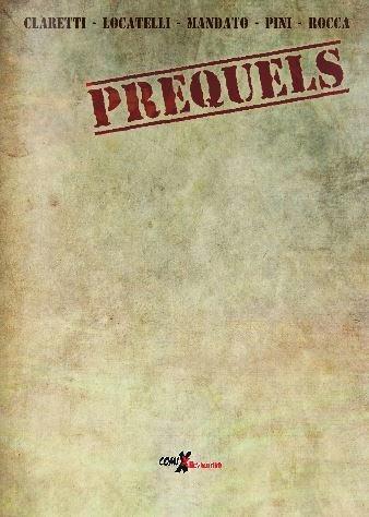 PREQUELS