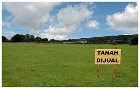 Kriteria Dan Cara Investasi Tanah Terbaik