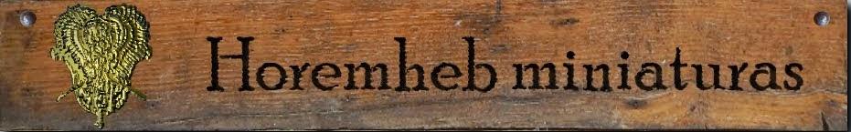 Horemheb miniaturas
