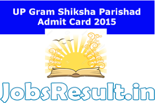 UP Gram Shiksha Parishad Admit Card 2015