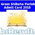 UP Gram Shiksha Parishad Admit Card 2015 Exam Date