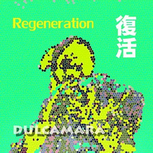 [Single] Dulcamara – 復活 (2015.12.09/MP3/RAR)