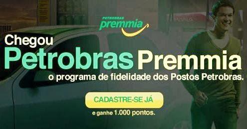 Petrobras Premmia, o programa de fidelidade dos Postos Petrobras