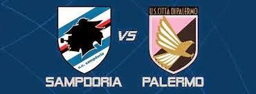 Prediksi Liga Italia : Sampdoria vs Palermo
