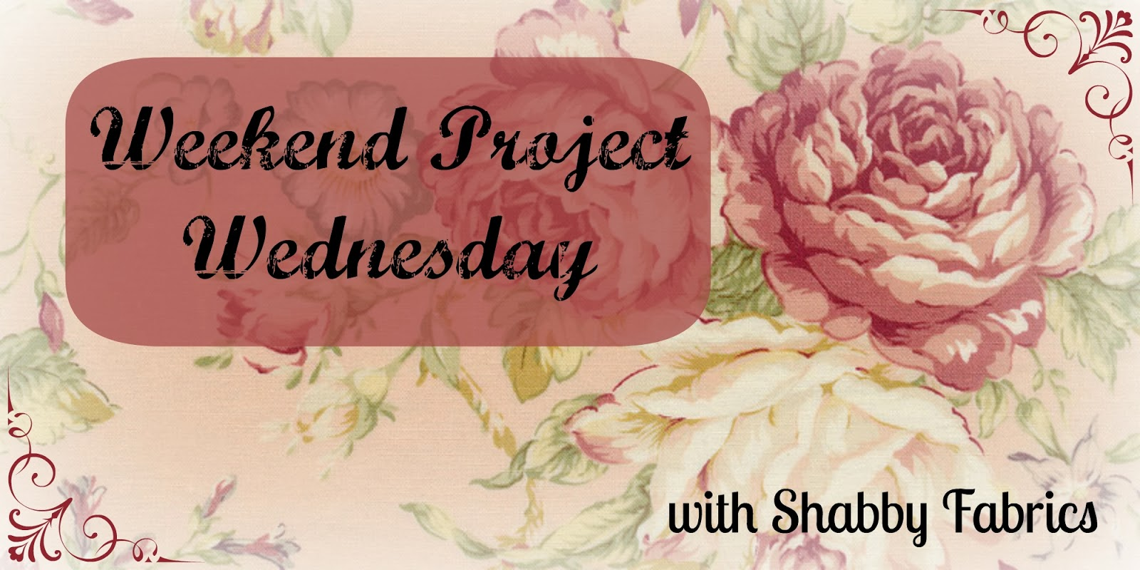 The shabby a quilting blog by shabby fabrics weekend for Project weekend