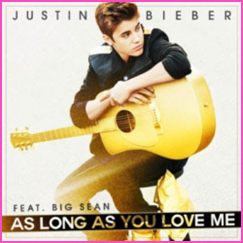 As Long as You Love Me - Justin Bieber ft Big Sean